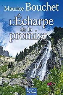 L'écharpe de la promise, Bouchet, Maurice