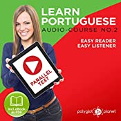Learn Portuguese - Easy Reader - Easy Listener - Parallel Text - Portuguese Audio Course No. 2 |  Polyglot Planet