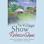 The Village Show | Rebecca Shaw