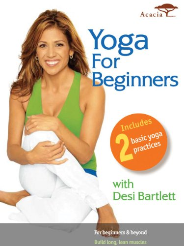 Yoga for Beginners with Desi - Healthy Connective Tissues