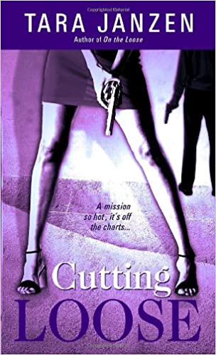 Amazon Fr Cutting Loose Tara Janzen Livres