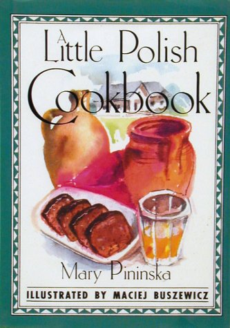 A Little Polish Cookbook by Mary Pininska