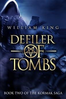 Defiler of Tombs (Kormak Book Two) (The Kormak Saga 2)