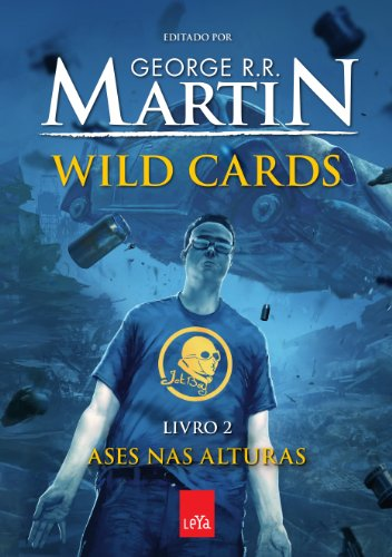 Wild Cards 2. Ases nas Alturas
