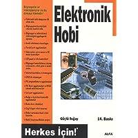 Elektronik Hobi: Herkes İçin!