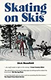 Skating on Skis, Dick Mansfield, 0937921378