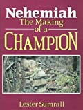 Nehemiah the Making of a Champion-Study GD
