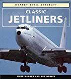 Classic Jetliners (Colour Series (Aviation))