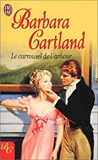 Le carrousel de l'amour, Cartland, Barbara