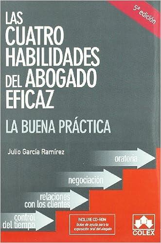 Cuatro habilidades del abogado eficaz 5ª ed: Amazon.es ...