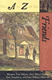 A to Z of the Friends Quakers, Margery Post Abbott, Mary Ellen Chijioke, Pink Dandelion, John W. Oliver, 0810856115