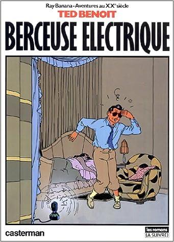 Download Ray Banana, aventures au xxe siècle, Tome 1 : Berceuse électrique epub, pdf