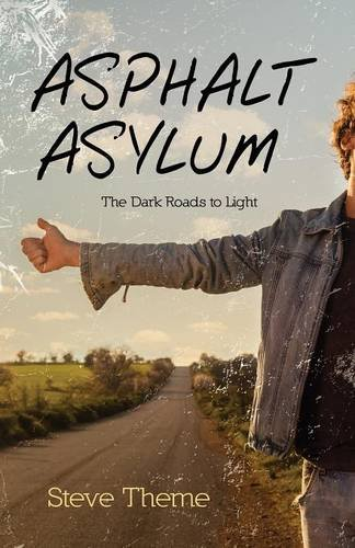 asphalt-asylum-the-dark-roads-to-light