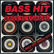 Bass Is Loaded