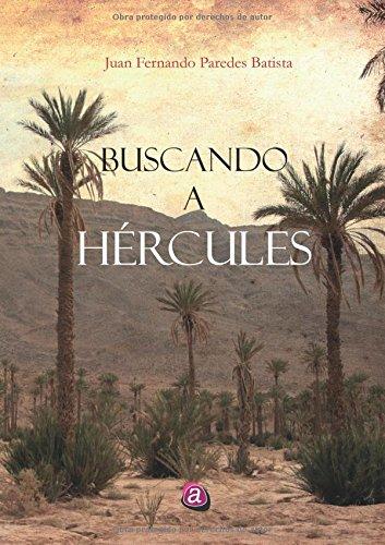 Descargar Libro Buscando A Hércules Juan Fernando Paredes Batista