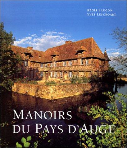 Manoirs du pays d'Auge (Ancien prix éditeur : 49,95 euros)