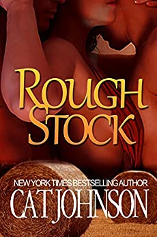 Rough Stock: a red hot menage with cowboys by [Johnson, Cat]