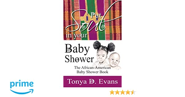 Put Soul In Your Baby Shower: The African-American Baby Shower ...