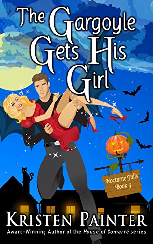 The Gargoyle Gets His Girl (Nocturne Falls Book 3)]()