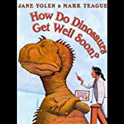 How Do Dinosaurs Get Well Soon? | Jane Yolen
