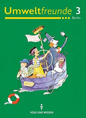 Umweltfreunde - Berlin - Bisherige Ausgabe: 3. Schuljahr - Schülerbuch