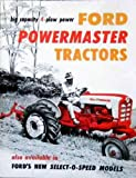 BEAUTIFUL FORD POWERMASTER 801 901 TRACTORS SALES BROCHURE 1957 1958 1959 1960 1961 1962