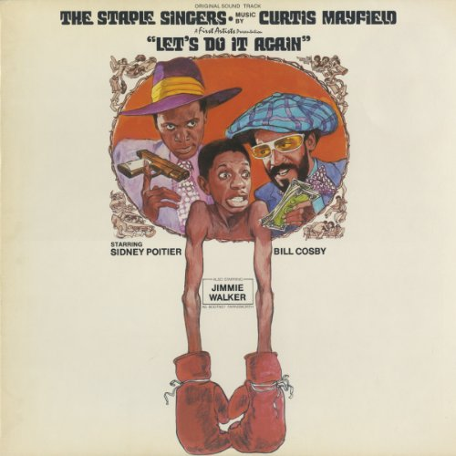 The Staple Singers - Let's Do It Again
