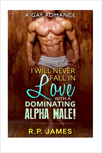 what makes alpha males fall in love