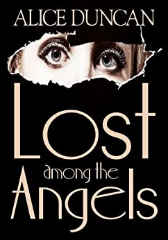 Lost Among the Angels (Mercy Allcutt Book 1) by [Duncan, Alice]