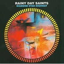Diamond Star Highway by Rainy Day Saints (2006-06-13)