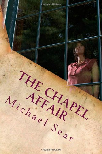 The Chapel Affair scent of betrayal (Jack Marshall Murder Mysteries Book 2)