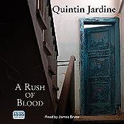 A Rush of Blood: Bob Skinner, Book 20 | Quintin Jardine