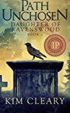 img - for Path Unchosen (Daughter of Ravenswood) (Volume 1) book / textbook / text book
