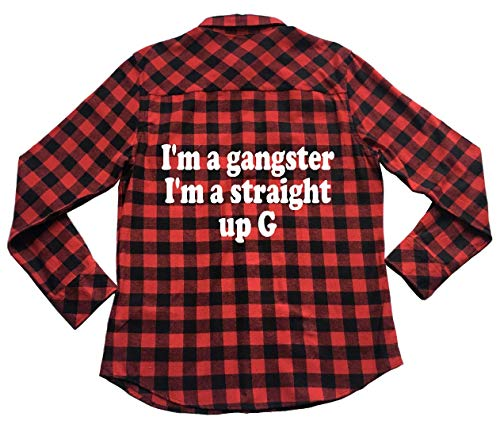 I'm A Gangster I'm Straight Up G - Unisex Plaid Flannel Shirt