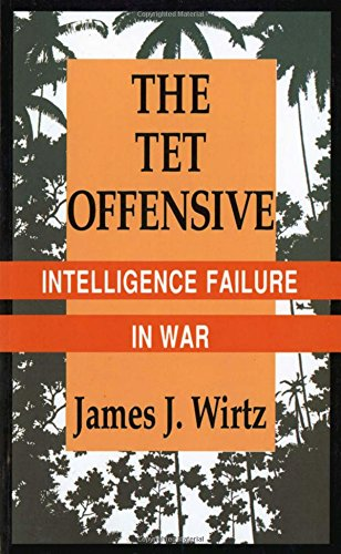 The Tet Offensive: Intelligence Failure in War (Cornell Studies in Security Affairs) by Example Product Brand