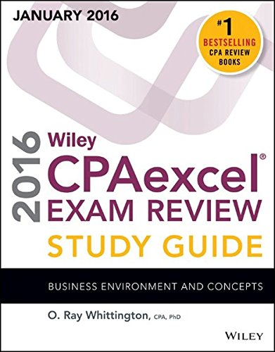 Wiley CPAexcel Exam Review 2016 Study Guide January: Business Environment and Concepts (Wiley Cpa Exam Review Business Environment & Concepts)