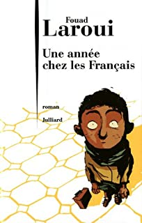 Une année chez les Français, Laroui, Fouad