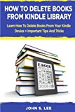 How To Delete Books From Kindle Library      Kindle ebooks is one of the most popular reading formats available today. With so many books available it can get difficult to keep track and organize your kindle library. Learn how to fully take contro...