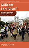 Militant Lactivism?: Attachment Parenting and Intensive Motherhood in the UK and France (Fertility, Reproduction and Sexuality: Social and Cultural Perspectives)
