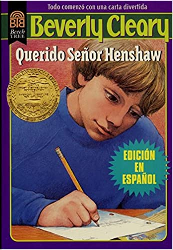 Querido Señor Henshaw (Spanish Edition): Beverly Cleary, Paul O ...