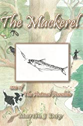 The Mackerel - who got off the hook (one of the Animal Parables)