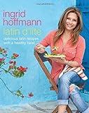 Latin D'Lite, Ingrid Hoffmann, 0451416279