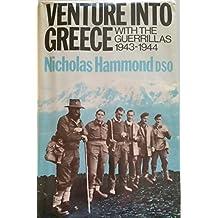 Venture into Greece: With the Guerrillas, 1943-44