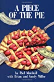 A Piece of the Pie, Paul Marshall and Sandy Miller, 1493564560