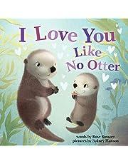 I Love You Like No Otter (Punderland)