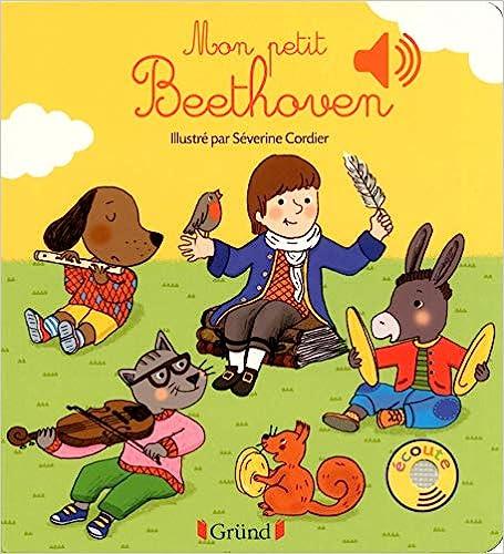 Book's Cover of Mon petit Beethoven (Français) Relié – 28 mai 2015
