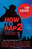 How to Rap 2: Advanced Flow & Delivery Techniques
