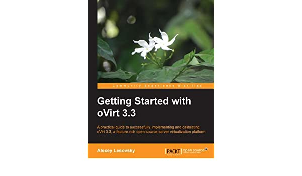 Getting Started with oVirt 3 3 (English Edition) eBook