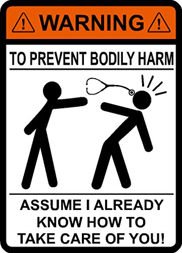 WARNING To Avoid Injury Don't Tell Me How To Do My Job Stethoscope, To Prevent Bodily Harm Assume I Already Know How to Take Care of You, Stethoscope, Doctor, Nurse, Medical, vinyl decal car sticker