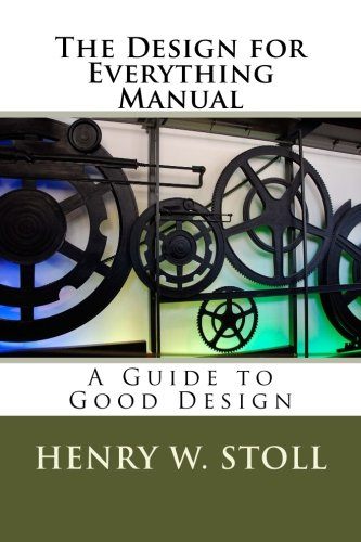 The Design for Everything Manual: A Guide to Good Design ebook